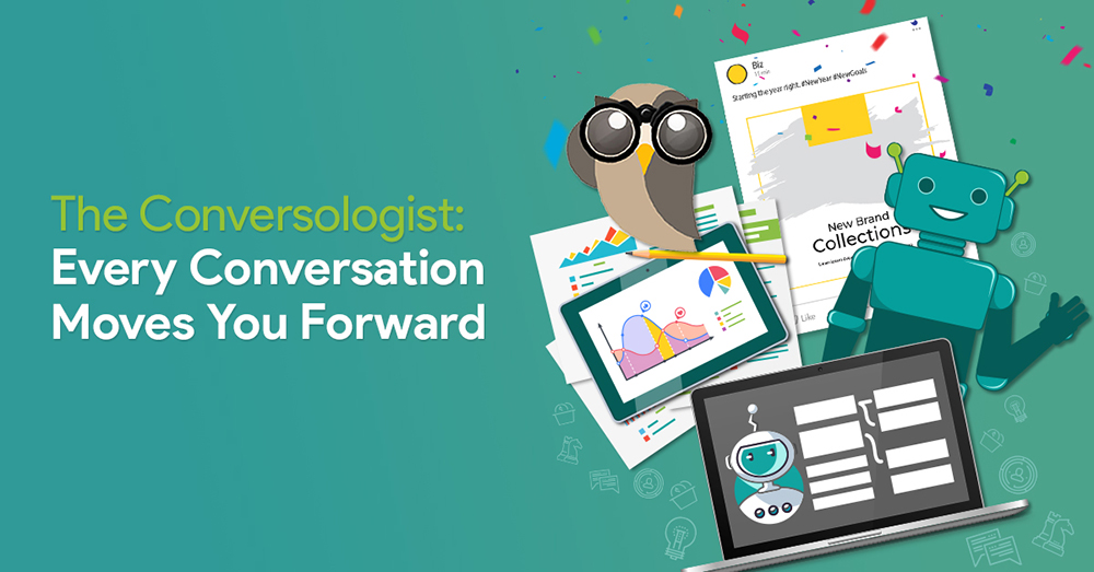 The Conversologist: Every Conversation Moves You Forward in Social Media