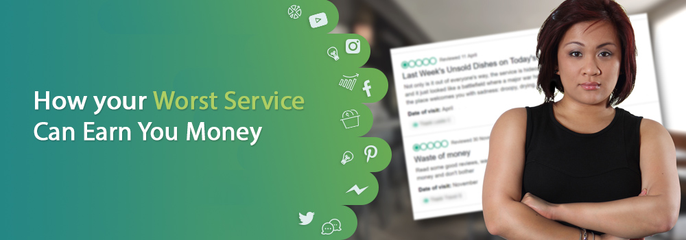 How your worst service can earn you money